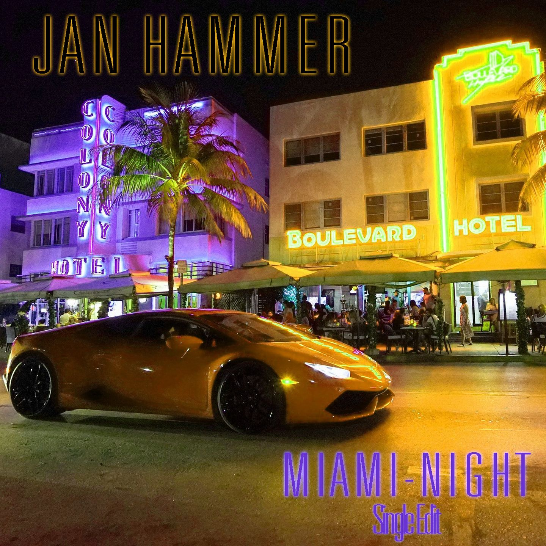 Jan_Hammer_-_Miami-Night_-_Single_Edit-Cover_1440_px.jpg